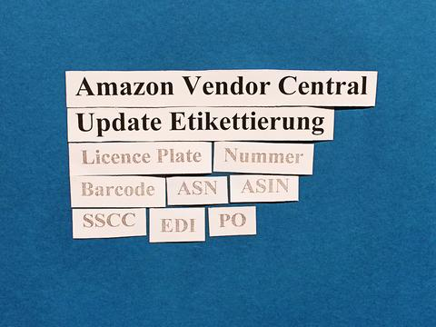 Amazon Vendor Central. Etikettierung und ASN: aktualisierte Anforderungen.