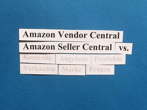Amazon Vendor Central vs. Amazon Seller Central: Wie wähle ich?