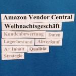 Amazon Vendor Central: Last-Minute-Amazon-Strategie-Tipps für Ihr Weihnachtsgeschäft.