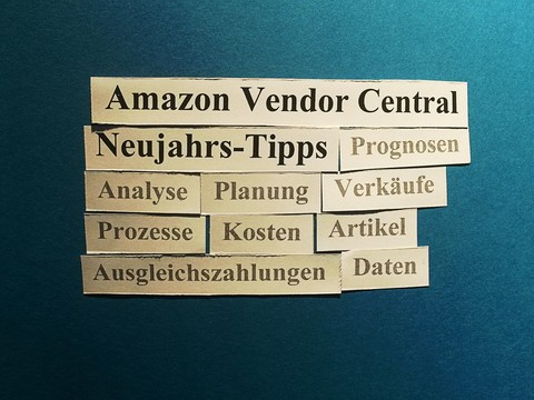 Amazon Vendor Central: 10 Neujahrs-Tipps.