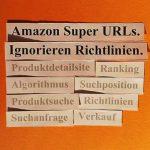 Amazon Super URLs entmystifiziert und sachlich erläutert.