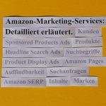 Amazon Marketing Services: detailliert erläutert.