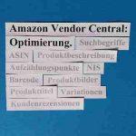 Amazon Vendor Central Optimierung: 10 Profi-Tipps zur Verbesserung Ihrer Abläufe.