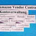 Amazon Vendor Central: Effektive Kontoverwaltung (AVC Konto)