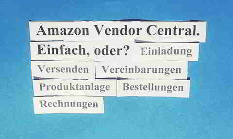 Amazon Vendor Central, Einfach Oder?