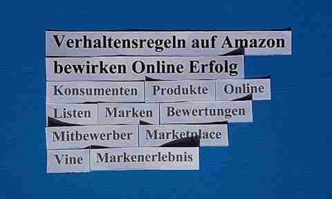 Verhaltensregeln auf Amazon bewirken Online Erfolg